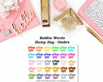 Bubble Words - Hump Day Ombre//EC//Hp classic, large mini