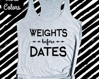 Weights Before Dates Workout Tank, Cute Weight Lifting Shirt, Weight Lifting Tank Top, Womens Weight Lifter Gift Idea, Cute Gym Shirt
