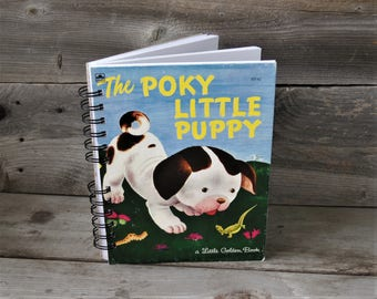 The Poky Litte Puppy Journal / Little Golden Book / Storybook Journal / Sketchbook / Classic Story Book / Upcycled Book / Children's Book
