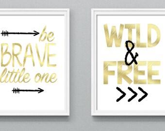 Nursery Wall Printables, Nursery Art Printables, Be Brave Little One, Wild and Free