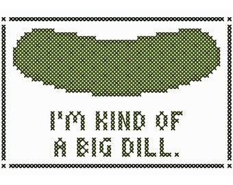 Kind of a Big Dill - Original Cross Stitch Chart