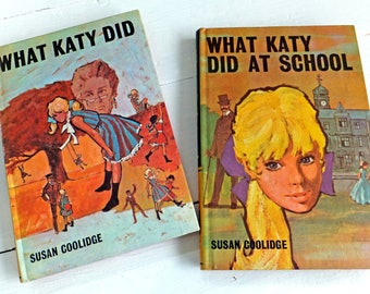What Katy Did, What Katy Did at School by Susan Coolidge, Bancroft Classics, Children's book, Kid's fiction