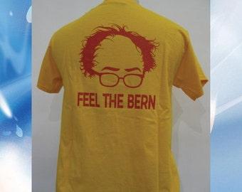 Bernie Sanders Feel the Bern T-Shirt - Bernie - Bernie for President - Bernie or Bust - Still Sanders - #Feelthebern