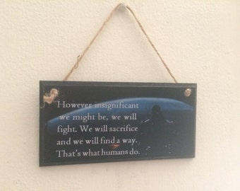 """Gaming art ~ However insignificant we might be..."""" ~ Commander Shepard Mass Effect inspiredwall plaque // wall art"""