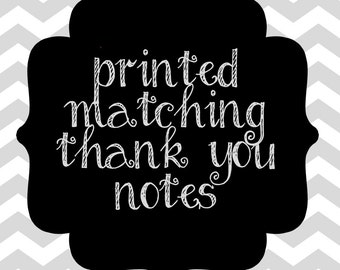 Matching Printed Thank you notes with Envelopes