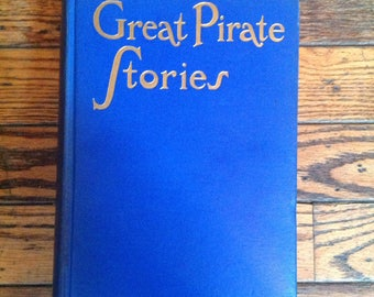 Vintage 1937 Great Pirate Stories Book Joseph Lewis French Tudor Publishing