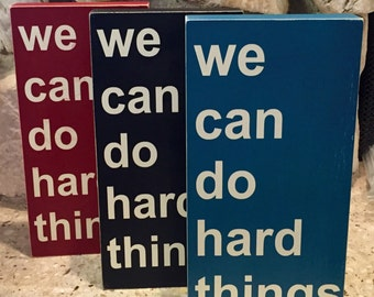 We Can Do Hard Things Block