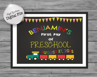 First Day School Sign, Preschool Sign, Printable Chalkboard Sign, Fun & Customized, Photo Prop Sign, Create Memories, Digital File