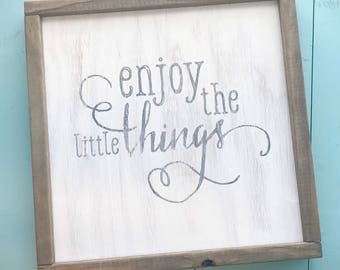 Enjoy The Little Things - Framed Farmhouse - Wooden Sign - Housewarming Gift - Inspirational Message Family Sign