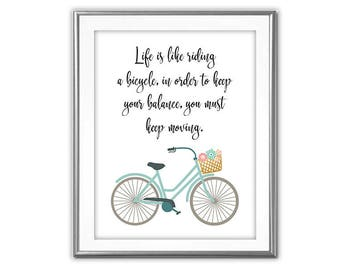 SALE-Life Is Like Riding A Bicycle -Wall Art Designs- Gallery Wall- Quote Print-Inspirational Art- Art Printable- Bicycle Art