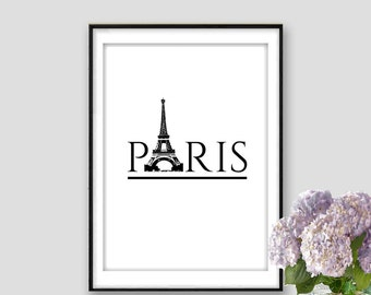 Paris Instant Download Eiffel Tower Print Paris decor Art Black and white Paris Wall Art Paris Quote Poster Travel