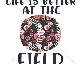 Life is Better at the Ball Field Sublimation Transfer