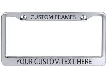 Custom License Plate Frame Laser Engraved Stainless Steel - Your Custom Message Here