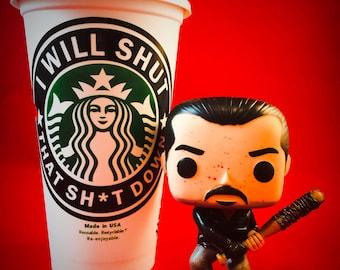 "The Walking Dead, Negan inspired ""I Will Shut That Sh*t Down"" Starbucks Travel Cup"