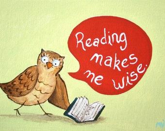 "Reading Makes Me Wise PRINT 11x14"""