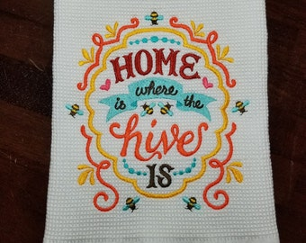 Home Is Where The Hive Is Embroidered Towel - Made to Order
