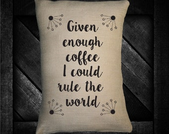 """Rule the Worls with Coffee 12""""x16""""  Pillow Set"""