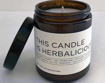 This Candle Is Herbalicious | 8 oz Scented Coconut Wax Candle