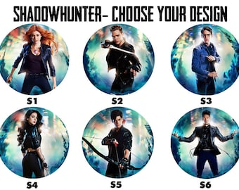 "SHADOWHUNTERS 2.25"" Button Style Pins, Mirrors, Magnets, Bottle Openers & Keychains"