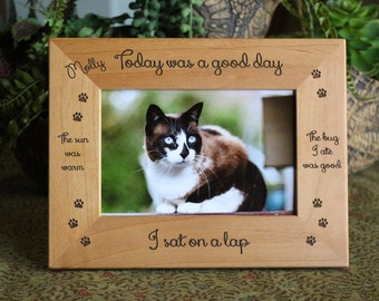 Today is a Good Day Cat picture frame, Personalize, Cat Lover Gift
