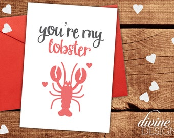You're My Lobster - Funny Valentine's Day Card - Funny Love Card - Friends TV Show Quote Ross and Rachel - Anniversary