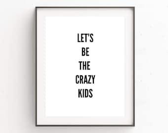 Kids Wall Art, Nursery Wall Art, Quote Prints, Kids Room Decor, Playroom Prints, Printable Quotes, Nursery Print, Poster Quotes, Nursery Art