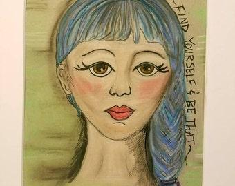 Find yourself quote, mixed media girl art, affirmation girl art, whimsical girl painting, big eye art, folk art girl, blue hair girl