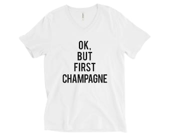 RESERVED: 12 V-NECK T-shirts Ok, But First CHAMPAGNE T-Shirt - Bridal Party Getting Ready Outfit