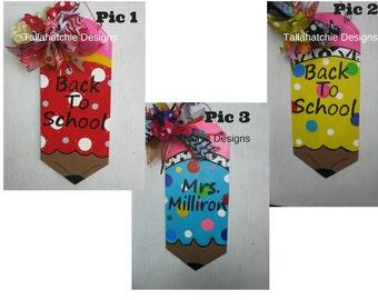 Teacher's Gift, Pencil Door Hanger, Back to School ,Teachers signs, Classroom Decor, End Of School ,Teacher Appreciation, Pencil door hanger