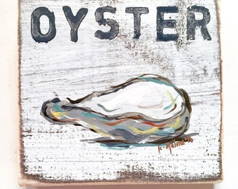 Oyster: Wood Sign, New Orleans Art, Oyster Art, Seafood Art, New Orleans Gift, Southern Gift, Kitchen Art, Half Shell, NOLA Art