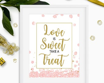Love is Sweet Take a Treat Sign-Pink and Gold Glitter Bridal Shower Dessert Table Sign-Printable Cake Table Sign-Shower Favor Table Sign