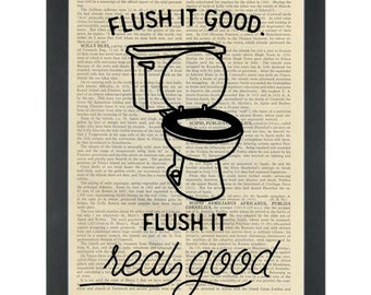 Funny bathroom Print- Flush it real good -Dictionary Art Print