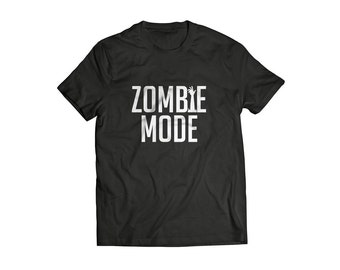 Zombie T shirt funny tee Zombie mode inspired by zombies walking dead tv series tv show tee shirt zombies walking dead show tee funny zombie