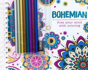 Bohemian: Free Your Mind With Coloring Adult Coloring Book w/ 8 Colored Pencils & Sharpener
