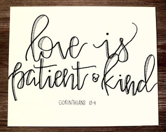 Love is Patient Print, 8x10 (Hand-lettered with permanent marker)