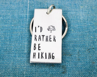 I'd Rather Be Hiking Keychain