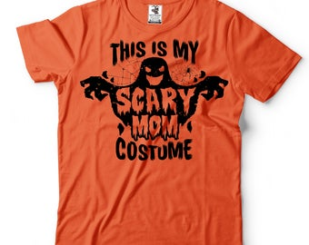 Scary Mom Costume Halloween Tee shirt gift for Mom Mother Halloween Costume Tee Shirt funny tee