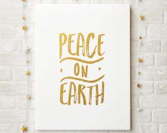 Peace on Earth Gold Foil Christmas Printable Decor; Peace on Earth Holiday Printable Decor; Faux Gold Foil Christmas Printable; Instant Gift