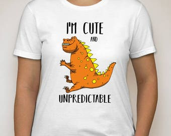 I am cute and unpredictable T Shirt  DTG Print All Sizes