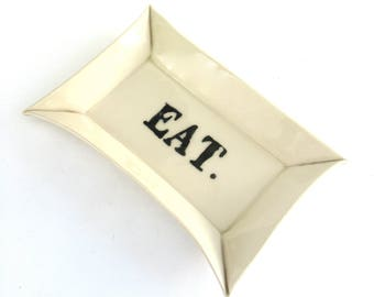 eat  ...  hand built porcelain tray