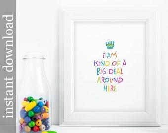 Nursery Printable, Nursery wall art, nursery decor, Kind Of A Big Deal, baby room decor, children's art, colorful print, colorful nursery