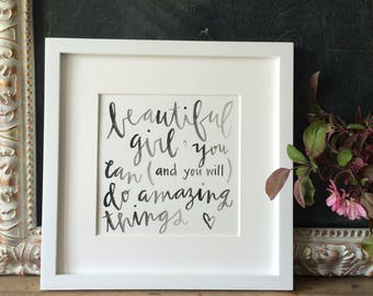 Beautiful Girl | Inspirational quote | Graduation Gift | Modern farmhouse |