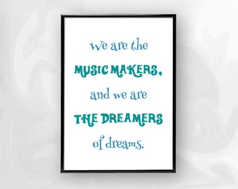 We Are the Music Makers Framed Poster Print | A4, A3 Black Frame | Blue Typography Quote Wall Art Home Decor Baby Shower Bedroom Gift Idea