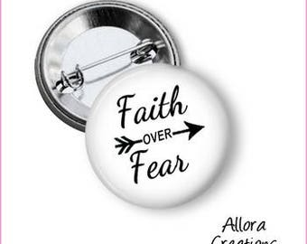 Faith Over Fear Pinback Button, Inspirational Pinback