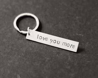 Love You More Keychain, Holiday Gift, Love Keychain, Christmas Gift, Gifts for Her, Gifts for Him, Wedding Gift, Stocking Stuffer