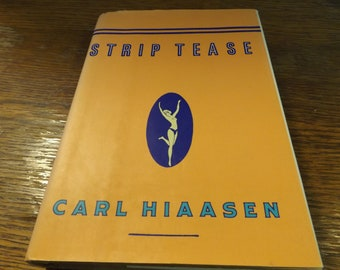 Strip Tease by Carl Hiaasen - Hardcover - 1993