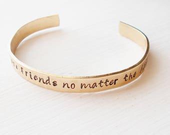 Custom Hand Stamped Cuff Bracelet Friendship Jewelry Friends are Friends No Matter The Distance in Brass, Copper or Silver Aluminum