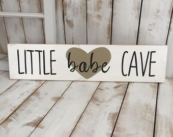 Little Babe Cave | Wood Sign | Rustic | Home Décor | Girls Room | Babies Room