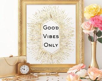 Good Vibes Only 8x10 Printable, Faux Gold Foil Sunburst Art Deco Print, Instant Download, Art Deco Home Decor, Good Vibes Quote, Trendy