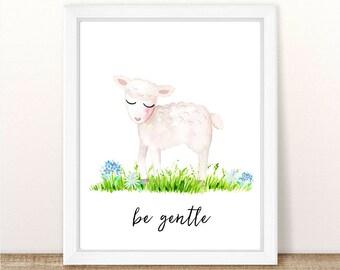 PRINTABLE Lamb Nursery Art Print, Be Gentle Lamb Art Print, Baby Sheep Nursery, Farm Animal Girl Boy Nursery Printable, Watercolor Lamb Art
